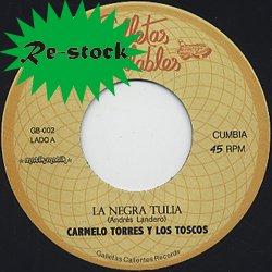 CARMELO TORRES Y LOS TOSCOS / LA NEGRA TULIA