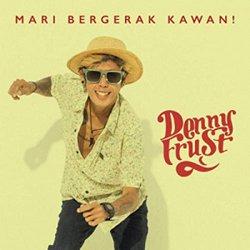 DENNY FRUST / MARI BERGERAK KAWAN!
