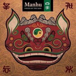 MANHU / VOICES OF THE SANI