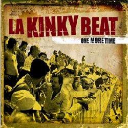 LA KINKY BEAT / ONE MORE TIME