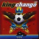 KING CHANGO / KING CHANGO
