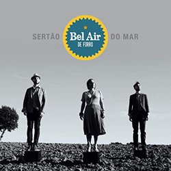 BEL AIR DE FORRO / SERTAO DON MAR