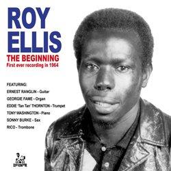 ROY ELLIS / THE BIGGINING FIRST EVER RECORDING IN1964