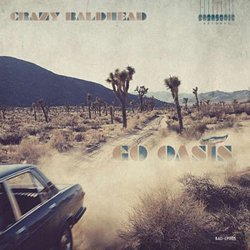 CRAZY BALDHEAD / GO OASIS