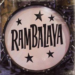 RAMBALAYA / RAMBALAYA