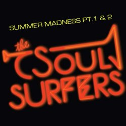 THE SOUL SUFFERS / SUMMER MADNESS PY.1 & 2