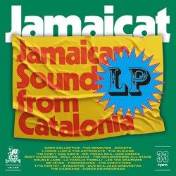 VARIOUS / JAMAICAT : JAMAICAN SOUNDS FROM CATALONIA