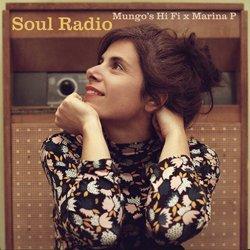 MUNGO'S HI FI X MARIANA P / SOUL RADIO