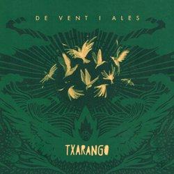TXARANGO / DE VENT I ALES (GREEN VERSION)