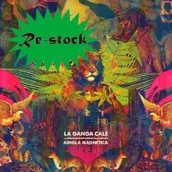 LA GANGA CALE / JUNGLA MAGNETICA
