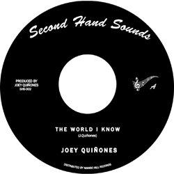 JOEY QUINONES / THE WORLD I KNOW
