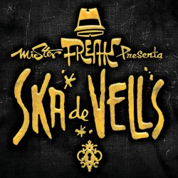 MR. FREAK SKA / SKA DE VELLS