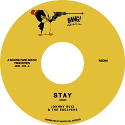 JOHNNY RUIZ & THE ESCAPERS / STAY