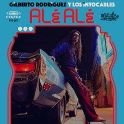 GILBERTO RODRIGUEZ Y LOS INTOCABLES / ALE ALE
