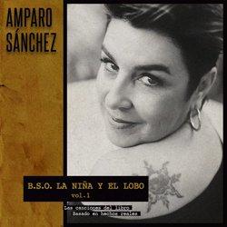 AMPARO SANCHEZ / B.S.O. LA NINA Y EL LOBO VOL.1