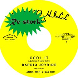 BARRIO JOYRIDE / COOL IT