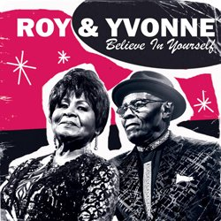 ROY & YVONNE / BELIEVE IN YOURSELF