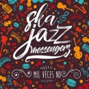 SKA JAZZ MESSENGERS / MIL VECES NO