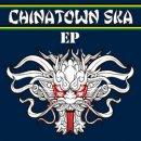 CHINATOWN SKA / EP