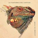 LA FANFARRIA DEL CAPITAN / MAGIAS DE HOY