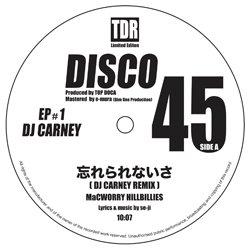 MACWORRY HILLBILIES : THE SIDE BURNS / DISCO 45 EP #1 DJ CARNEY REMIX