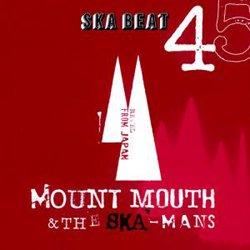 MOUNT MOUTH & THE SKA-MANS /SKA BEAT
