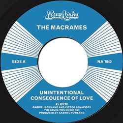 THE MACRAMES / UNINTENTIONAL CONSEQUENCE OF LOVE