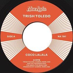 TRISH TOLEDO / COCO LALALA