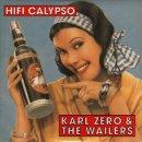 KARL ZERO & THE WAILERS / HIFI CALYPSO