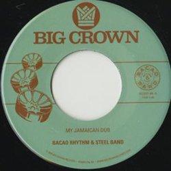 BACAO RHYTHM & STEEL BAND / MY JAMAICAN DUB