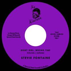 STEVIE FONTANE / RIGHT GIRL, WRONG TIME