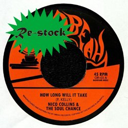 NICO COLLINS & THE SOUL CHANCE / HOW LONG WILL IT TAKE