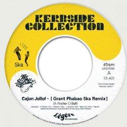 KERBSIDE COLLECTION / CAJUN JOLLOF (GRANT PHABAO SKA REMIX)