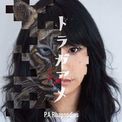 P.A RHAPSODIES / トラガアメ