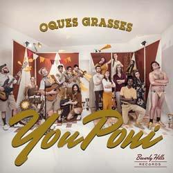 OQUES GRASSES / YOU PONI