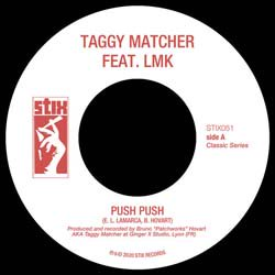 TAGGY MATCHER FEAT. LMK / PUSH PUSH