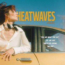 HEATWAVES / HEATWAVES #3