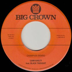 LIAM BAILEY feat. BLACK THOUGHT / CHAMPION REMIX