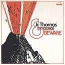 JR. THOMAS & THE VOLVANOS / BEWARE