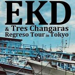 EKD - REGRESO TOUR '21 東京公演 前売りチケット