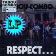 TABOU COMBO/RESPECT...
