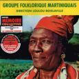 GROUPE FOLKLORIQUE MARTINIQUAIS / DIRECTION LOU LOU  BOISLAVIE