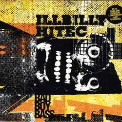 ILLBILY HITEC / BAD BOY BASS