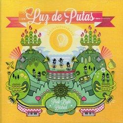 LUZ DE PUTAS / PINK RIGHT DISTRICT