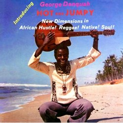 GEORGE DANQUAH / HOT AND JUMPY <VINYL>