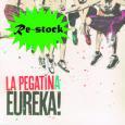 LA PEGATINA / EUREKA!