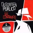 DESORDEN PUBLICO / LOS CONTRARIOS