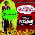 CHICO TRUJILLO / GRAN PESCADOR