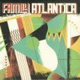 FAMILY ATLANTICA / FAMILY ATLANTICA