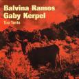 GABY KERPEL , BALVINA RAMOS / TIRA TORITO